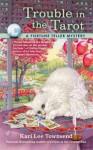 Trouble in the Tarot - Kari Lee Townsend