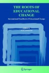 International Handbook of Educational Change - Ann Lieberman