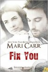 Fix You - Mari Carr
