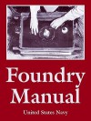 Foundry Manual - United States Department of the Navy
