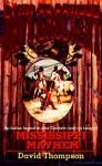 Mississippi Mayhem - David Robbins, David Thompson