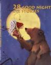 28 Good Night Stories - Brigitte Weninger, Eve Tharlet