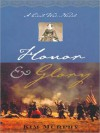 Honor and Glory: A Civil War Novel (MP3 Book) - Kim Murphy, Dianna Dorman