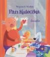 Pan Kuleczka - Światło - Wojciech Widłak