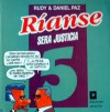 Ríanse 5: Será Justicia - Rudy, Daniel Paz