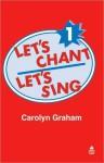 Let's Chant, Let's Sing Cassette 1: Cassette 1 - Carolyn Graham