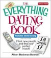 The Everything Dating Book: Meet New People and Find Your Perfect Match! - Alison Blackman Dunham