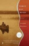 Three Day Road - Joseph Boyden