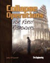 Collapse Operations for First Responders - John O'Connell