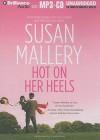 Hot on Her Heels - Susan Mallery, Natalie Ross