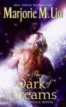 In the Dark of Dreams - Marjorie M. Liu