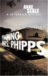 Packing Mrs. Phipps: A Jo Jacuzzo Mystery - Anne Seale