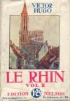 Le Rhin, tome 2 - Victor Hugo
