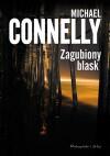 Zagubiony blask - Michael Connelly