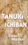 Tanuki Ichiban - Zinaid Meeran