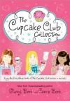 Cupcake Club Box Set: Books 1-3 (The Cupcake Club) - Sheryl Berk, Carrie Berk
