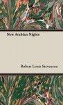 New Arabian Nights - Robert Louis Stevenson