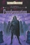 Condemnation: R.A. Salvatore Presents The War of the Spider Queen, Book III - Richard Baker