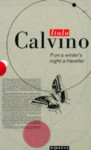 If on a Winter's Night a Traveller - Italo Calvino, William Weaver