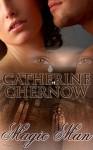 Magic Man - Catherine Chernow