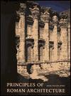 Principles of Roman Architecture - Mark Wilson Jones, Jon Van Zyle
