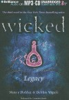 Wicked: Legacy - Nancy Holder, Debbie Viguié, Cassandra Morris