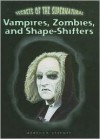 Vampires, Zombies, and Shape-Shifters - Rebecca Stefoff