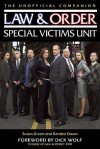 Law & Order: Special Victims Unit Unofficial Companion - Susan Green, Dick Wolf, Randee Dawn