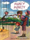 Manky Monkey - Jeanne Willis, Tony Ross