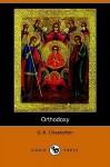 Orthodoxy (Dodo Press) - G.K. Chesterton