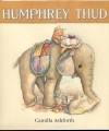 Humphrey Thud - Camilla Ashforth
