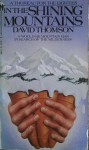 In the Shining Mountains - David Thomson