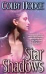 Star Shadows - Colby Hodge