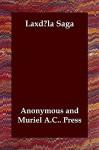 Laxdla Saga - Unknown, Muriel A. Press