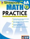 Singapore Math Practice, Level 6A, Grade 7 - School Specialty Publishing, Frank Schaffer Publications