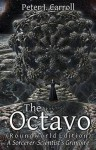 The Octavo: A Sorcerer-Scientist's Grimoire - Peter J. Carroll