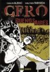 Cero Buenos Aires - Carlos Albiac, Walther Taborda, Pablo J. Muñoz
