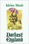 Darkest England - Idries Shah