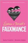 Jenna & Jonah's Fauxmance - Emily Franklin, Brendan Halpin