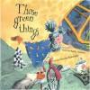 Those Green Things - Kathy Stinson