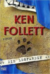 Die Leopardin: Roman - Ken Follett, Till R. Lohmeyer, Christel Rost