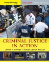 Cengage Advantage Books: Criminal Justice in Action: The Core - Larry Gaines, Roger Miller