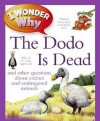 I Wonder Why the Dodo Is Dead. Andrew Charman - Andy Charman