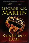Kongernes Kamp (A Song of Ice and Fire, #2) - George R.R. Martin