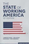 The State of Working America, 12th Edition - Lawrence Mishel, Josh Bivens, Elise Gould