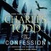 The Confession (Inspector Ian Rutledge, #14) - Charles Todd, Simon Prebble