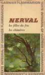 Les Filles du feu - Les Chimères - Gérard de Nerval