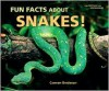 Fun Facts about Snakes! - Carmen Bredeson