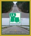 Louisiana Hwy. 1 - Anne Butler
