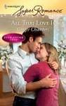 All That Love Is (Harlequin Superromance) (Everlasting Love, #14) - Ginger Chambers